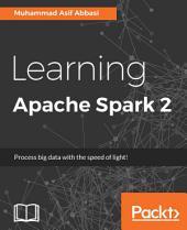 Learning Apache Spark 2
