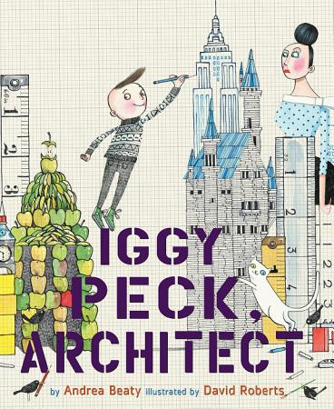 Iggy Peck  Architect PDF