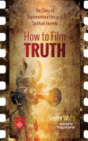 How to Film Truth