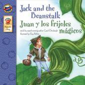 Jack and the Beanstalk, Grades PK - 3: Juan y los frijoles magicos
