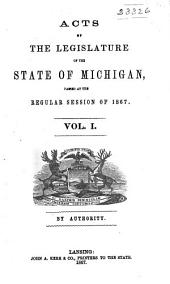 Public and Local Acts of the Legislature of the State of Michigan: Volume 1