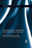New Life Courses  Social Risks and Social Policy in East Asia PDF