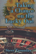 Taking A Chance On The Lucky One Book PDF