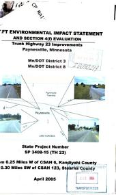 Trunk Highway 23 Improvements, Paynesville, Minnesota, Kandiyohi and Stearns Counties: Environmental Impact Statement