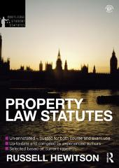 Property Law Statutes 2012-2013: Edition 4