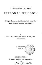 Thoughts on personal religion: Volume 1