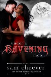 Under a Ravening Moon