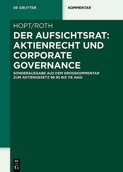 Der Aufsichtsrat  Aktienrecht und Corporate Governance PDF