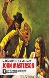 Maestros de la ventaja (Colección Oeste)