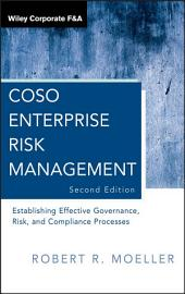 COSO Enterprise Risk Management: Establishing Effective Governance, Risk, and Compliance Processes, Edition 2