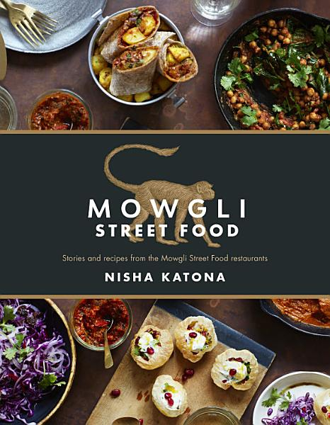 Download Mowgli Street Food Book