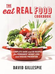 The Eat Real Food Cookbook PDF