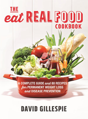 The Eat Real Food Cookbook