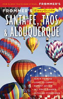 Frommer s Easyguide to Santa Fe  Taos and Albuquerque