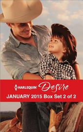 Harlequin Desire January 2015 - Box Set 2 of 2: The Cowboy's Way\One Hot Desert Night\Carrying the Lost Heir's Child