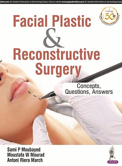 Facial Plastic   Reconstructive Surgery PDF