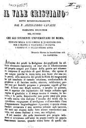Il Vale cristiano detto estemporaneamente dal p. Alessandro Gavazzi barnabita bolognese nel funere che gli studenti universitari di Roma teneano nella loro chiesa il 22 gennaro 1848. Per i fratelli massacrati in Pavia i giorni 9 e 10 dello stesso anno