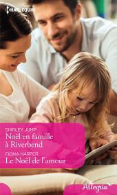 Noël en famille à Riverbend - Le Noël de l'amour