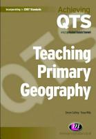 Teaching Primary Geography PDF