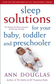 Sleep Solutions For Your Baby Toddler And Preschooler