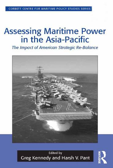 Assessing Maritime Power in the Asia Pacific PDF