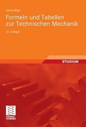 Formeln und Tabellen zur Technischen Mechanik: Ausgabe 22