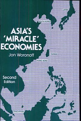 Asia s Miracle Economies