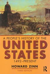 A People's History of the United States: 1492-Present, Edition 3