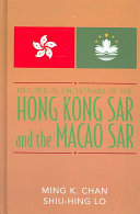 Historical Dictionary of the Hong Kong SAR and the Macao SAR PDF