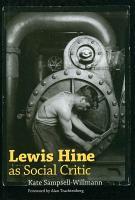 Lewis Hine as Social Critic PDF