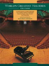 World's Greatest Piano Melodies: For Intermediate to Early Advanced Piano