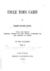 Uncle Tom's Cabin: Volume 1