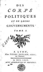 Des Corps politiques et de leurs gouvernements