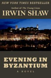 Evening in Byzantium: A Novel