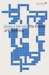The Politics of Friendship PDF