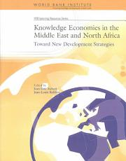 Knowledge Economies in the Middle East and North Africa PDF