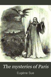 The Mysteries of Paris: Volume 1