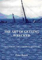 The Art of Getting Wrecked PDF