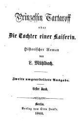 Prinzessin Tartaroff oder Die Tochter einer Kaiserin: Historische Roman, Band 2