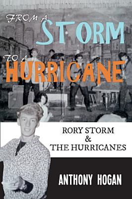 From a Storm to a Hurricane