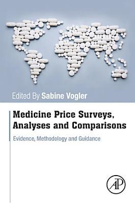 Medicine Price Surveys, Analyses and Comparisons