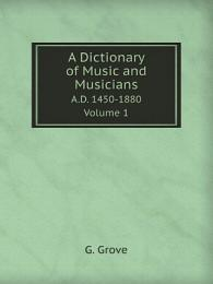 A Dictionary of Music and Musicians
