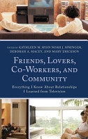 Friends  Lovers  Co Workers  and Community PDF