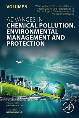 Wastewater Treatment and Reuse     Present and Future Perspectives in Technological Developments and Management Issues PDF