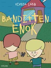 Banditten Enok: Bind 4