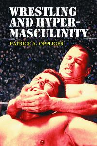 Wrestling and Hypermasculinity PDF