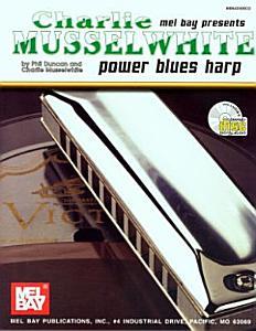 Charlie Musselwhite Power Blues Harp PDF