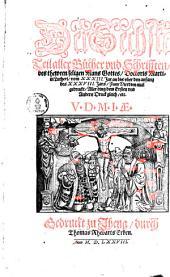 ¬Der ... Teil aller Bücher vnnd Schrifften des thewren, seligen Mans Gottes Doct. Mart. Lutheri: Vom XXXIII. Jar an bis vber den anfang des XXXVIII. Jars, Band 6