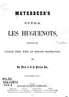 Meyerbeer s opera Les Huguenots PDF