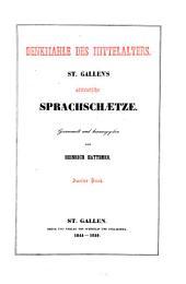 Denkmahle Des Mittelalters: St. Gallen's Altteutsche Sprachschaetze, Band 3